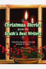 Christmas Stories from the South's Best Writers Hardcover