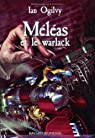 Maleas et le Warlack par Ogilvy