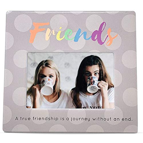 BANBERRY DESIGNS Friend Picture Frame - Photo Plaque with a Friends Saying - A True Friendship is a Journey Without an End - 4 X 6 Photograph
