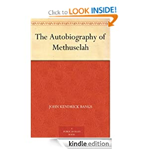 The Autobiography of Methuselah John Kendrick Bangs and F. G. Cooper