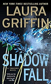 Shadow Fall (Tracers Series Book 9) by [Griffin, Laura]