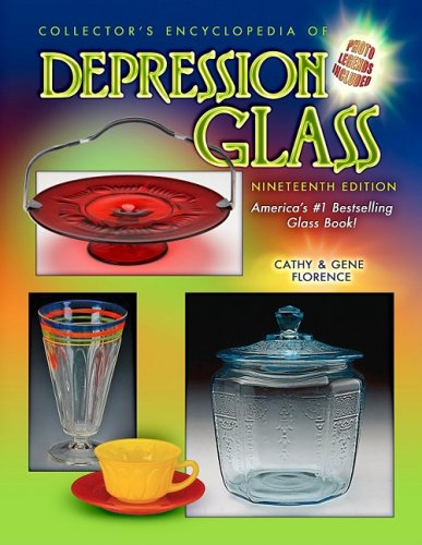 Collector's Encyclopedia of Depression Glass, 19th Edition by Brand: Collector Books