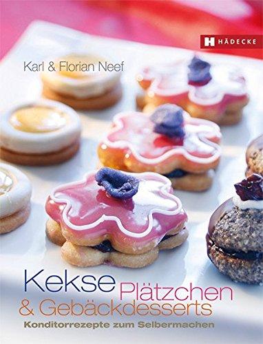 kekse-pltzchen-und-gebckdesserts-konditorrezepte-zum-selbermachen