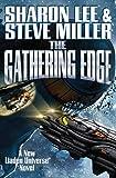 The Gathering Edge (Liaden Universe®)
