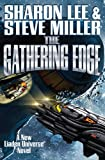 The Gathering Edge (Liaden Universe®) Hardcover – May 2, 2017 by Sharon Lee (Author), Steve Miller (Author)