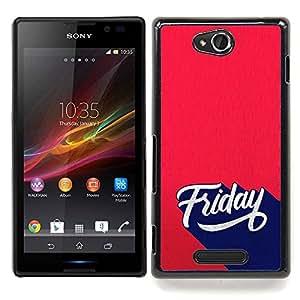 Stuss Case / Funda Carcasa protectora - Friday Sign Retro Style - Sony Xperia C C2305 S39h