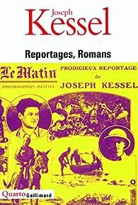 Reportage - Romans par Joseph Kessel