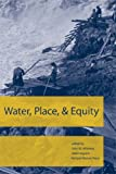 img - for Water, Place, and Equity (American and Comparative Environmental Policy) book / textbook / text book