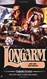Longarm and the Bad Break, Tabor Evans, 0515140554