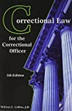 Correctional Law for the Correctional Officer 5th Edition