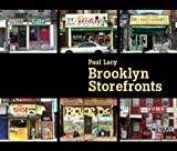 Brooklyn Storefronts, Paul Lacy, 0393330028