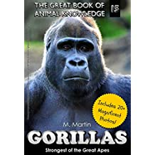 Gorillas: Strongest of the Great Apes (The Great Book of Animal Knowledge 15)