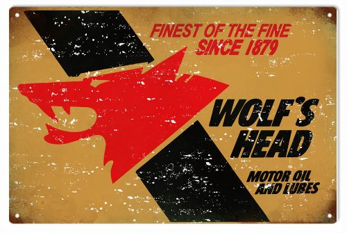 Reproduction Motor Oil - Vintage Looking Wolf's Head Motor Oil And Lubes Reproduction Sign