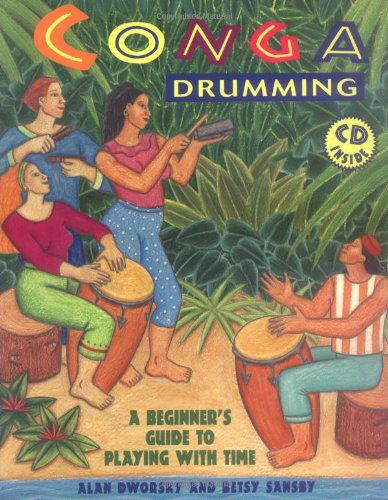 - Conga Drumming: A Beginner's Guide to Playing With Time W/ CD