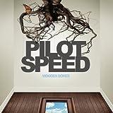 PILOT SPEED - WOODEN BONES