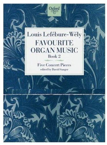 - Favourite Organ Music Book 2: Five Concert Pieces (Bk. 2)