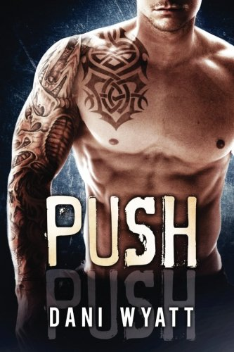 Push: Southside Brotherhood (Volume 2)