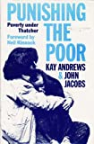 Punishing the Poor: Poverty Under Thatcher