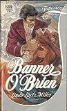 Banner O'Brien, Linda Lael Miller, 0671523562