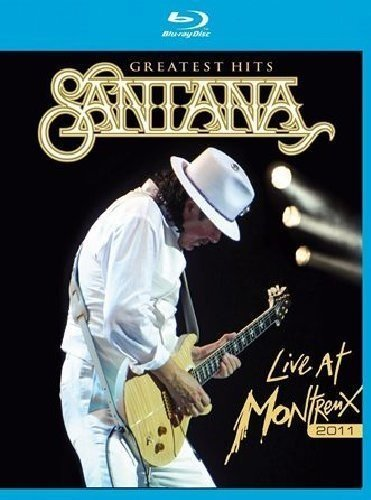 Greatest Hits: Live at Montreux 2011 [Blu-ray] (Santana Live At Montreux 2011)
