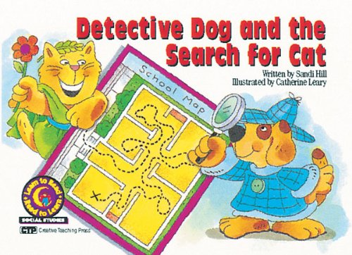 Detective Dog and the Search for Cat Learn to Read, Social Studies (Learn to Read, Read to Learn: Social Studies)