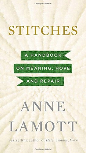 Stitches: A Handbook on Meaning, Hope and (Earth Stitch)