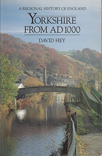 Yorkshire from Ad 1000 (Regional History of England)