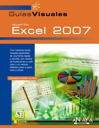 Excel 2007 (GUIAS VISUALES) (Guias Visuales/ Visual Guides) (Spanish Edition) [Rosino Alonso - Fernando] (Tapa Blanda)