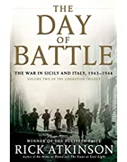 The Day of Battle: The War in Sicily and Italy, 1943-1944
