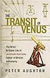 The Transit of Venus, Peter Aughton, 0753818752