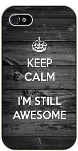 "iPhone 6 (4.7"") Keep calm I'm still awesome - black plastic case / Keep calm By SHURELOCK TM"