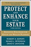 Protect and Enhance Your Estate: Definitive