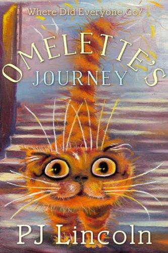 Omelette's Journey (Alley Catz Adventures Book 1)