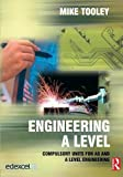 Engineering A Level: Compulsory Units for AS and A Level Engineering