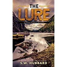 The Lure: a small town, outdoor adventure mystery (Frank Bennett Adirondack Mountain Mystery Series Book 1)