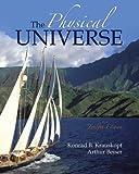 The Physical Universe, Konrad B. Krauskopf and Arthur Beiser, 0073312754