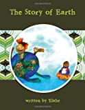 The Story of Earth, Elahe, 1466947640