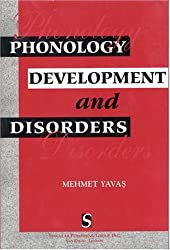 Phonology: Development and Disorders: Developments and Disorders