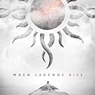 When Legends Rise [Explicit]