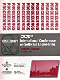 23rd International Conference on Software Engineering (ICSE 2001), Toronto, Canada, IEEE Computer Society Staff, 0769510507