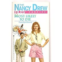 Most Likely to Die (Nancy Drew Files, No. 27)