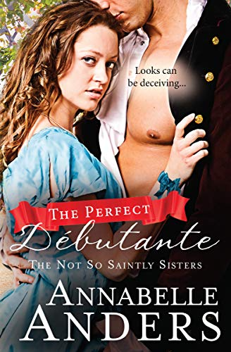 Pdf Romance The Perfect Debutante (The Not So Saintly Sisters Book 1)