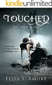 Touched - The Caress of Fate: A Dark Paranormal Romance (The Touched Saga Book 1)