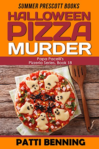 Halloween Pizza Murder (Papa Pacelli's Pizzeria Series Book 18)