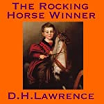 The Rocking Horse Winner | D. H. Lawrence