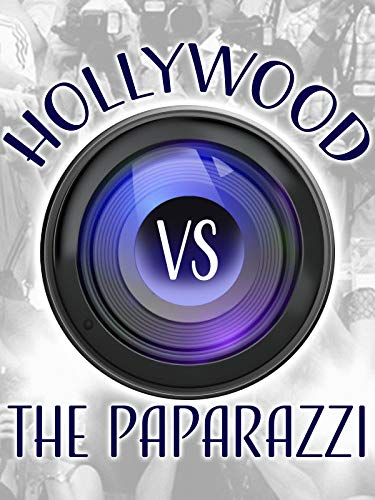 Hollywood vs. the Paparazzi