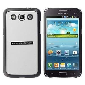 TopCaseStore / la caja del caucho duro de la cubierta de protección de la piel - Minimalist Simplicity Black Text Grey Print - Samsung Galaxy Win I8550 I8552 Grand Quattro