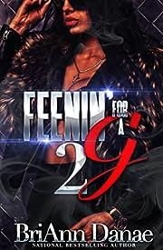 Feenin' For A G 2
