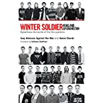 Winter Soldier: Iraq and Afghanistan: Eyewitness Accounts of the Occupations | Aaron Glantz (editor), Iraq Veterans Against the War,Anthony Swofford (Foreword)
