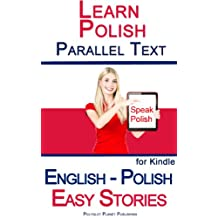 Learn Polish - Parallel Text - Easy Stories (English - Polish) Bilingual